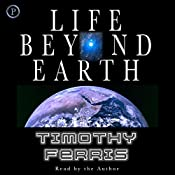 Life Beyond Earth | [Timothy Ferris]