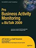 Pro BAM in BizTalk Server 2009 (Experts Voice in BizTalk)