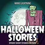 Books for Kids: Halloween Stories: Haunted Halloween Fun, Book 2 | Arnie Lightning