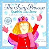 The Very Fairy Princess: Sparkles in the Snow