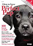 img - for How to Have the Perfect Pup book / textbook / text book