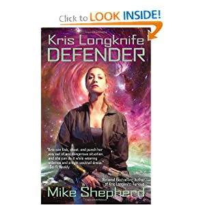 Kris Longknife: Defender by Mike Shepherd