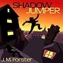 Shadow Jumper: A Mystery Adventure Book for Children and Teens Aged 10-14 | Livre audio Auteur(s) : J M Forster Narrateur(s) : Gary Murrell
