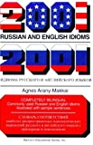 img - for By Agnes Arany-Makkai 2001 Russian and English Idioms (2001 Idioms) (Russian and English Edition) [Paperback] book / textbook / text book