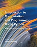 img - for Introduction to Computation and Programming Using Python: With Application to Understanding Data (MIT Press) book / textbook / text book