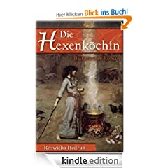 Die Hexenkchin: Historischer Roman