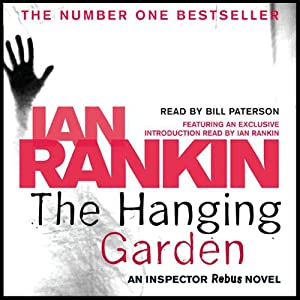 The Hanging Garden: Inspector Rebus, Book 9 | [Ian Rankin]