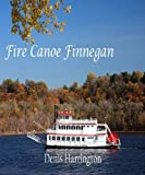 img - for Fire Canoe Finnegan book / textbook / text book