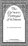 The Qur'anic Portrayal of Woman (Know Islam)