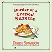 Murder of a Creped Suzette: A Scumble River Mystery, Book 14 | [Denise Swanson]
