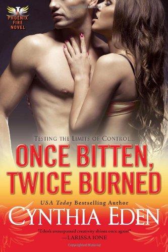 Image of Once Bitten, Twice Burned (Phoenix Fire Novel)