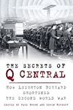 img - for The Secrets of Q Central: How Leighton Buzzard Shortened the Second World War book / textbook / text book