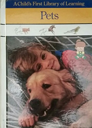Pets (Child's First Library of Learning)