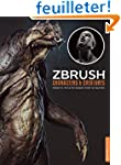 Zbrush Characters & Creatures: Projec...