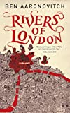 Rivers of London (PC Peter Grant Book Book 1) (English Edition)