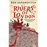 Rivers of London (PC Peter Grant)by Ben Aaronovitch