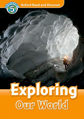 Oxford Read and Discover: Oxford Read & Discover. Level 5. Exploring Our World: Audio CD Pack