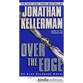 Over the Edge: Alex Delaware Series, Book 3