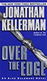 Over the Edge (An Alex Delaware Novel)