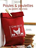 echange, troc Sophie Hélène - Poules et poulettes au point de croix