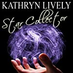 Star Collector | Kathryn Lively