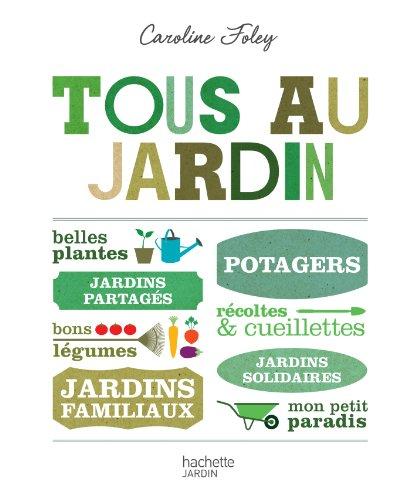 Le pdf gratuit et libre tous au jardin for Tous au jardin