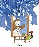 Sélection Nés pour lire : Une fenêtre magique