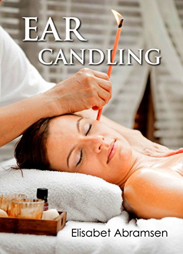 Ear candling Thermal Auricular Therapy PDF