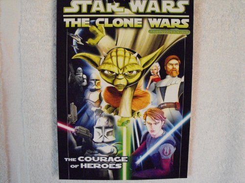 Star Wars The Clone Wars Fun Book to Color ~ The Courage of Heroes ~ 96 Pages - 1
