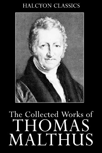 thomas malthus essays on the principles of population Buy an essay on the principle of population by thomas malthus it is the interplay of both positive and preventive checks that, according to malthus, keep human.