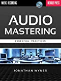 Audio Mastering: Essential Practices