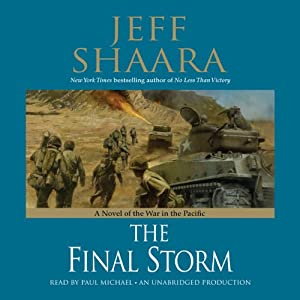 The Final Storm: A Novel of the War in the Pacific | [Jeff Shaara]