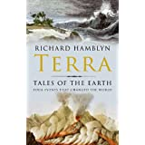 Terra; Tales of the Earth: Four Events That Changed the World ~ Richard Hamblyn