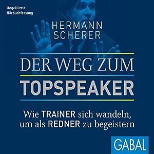 Der Weg zum Topspeaker Audiobook
