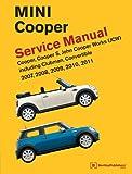 Mini Cooper (R55, R56, R57) Service Manual: 2007, 2008, 2009, 2010, 2011: Cooper, Cooper S, John Coo