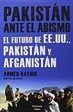 Pakistán Ante El Abismo. El Futuro De EE.UU., Pakistán Y Afganistán (ATALAYA)