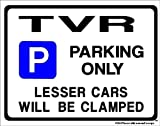 TVR Parking Sign - Gift for tuscan tasmin griffith car models - Size Large 205 x 270mm (Made in UK) (All fixing included)