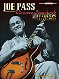 Joe Pass: Virtuoso Standards, Songbook Collection Authentic Guitar-Tab Edition (Virtuoso Series)