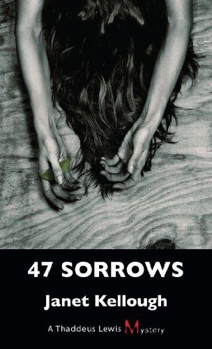 47-sorrows-a-thaddeus-lewis-mystery