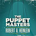 The Puppet Masters (       UNABRIDGED) by Robert A. Heinlein Narrated by Tom Weiner