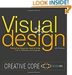 Visual Design: Ninety-five things you...