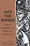 Jack the Ripper: First American Serial Killer (1568362579) by Gainey, Paul