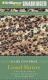 Game Control Lionel Shriver