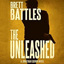 The Unleashed: Jonathan Quinn, Book 10 Audiobook by Brett Battles Narrated by Scott Brick