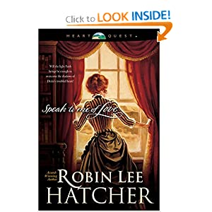 """Speak to me of Love"" by Robin Lee Hatcher :Book Review"