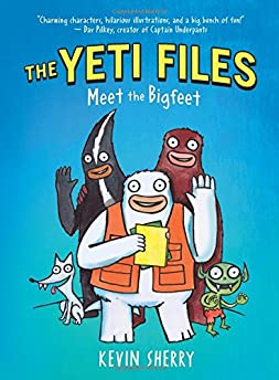 Yeti Files #1: Meet the Bigfeet