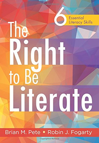 The Right to Be Literate: Six Essential Literacy Skills