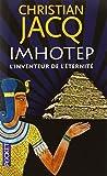 img - for Imhotep, l'inventeur de l' ternit  : Le secret de la pyramide book / textbook / text book