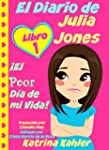 El Diario de Julia Jones - Libro 1: �...