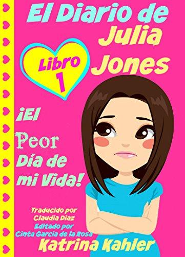 El Diario de Julia Jones por Katrina Kahler